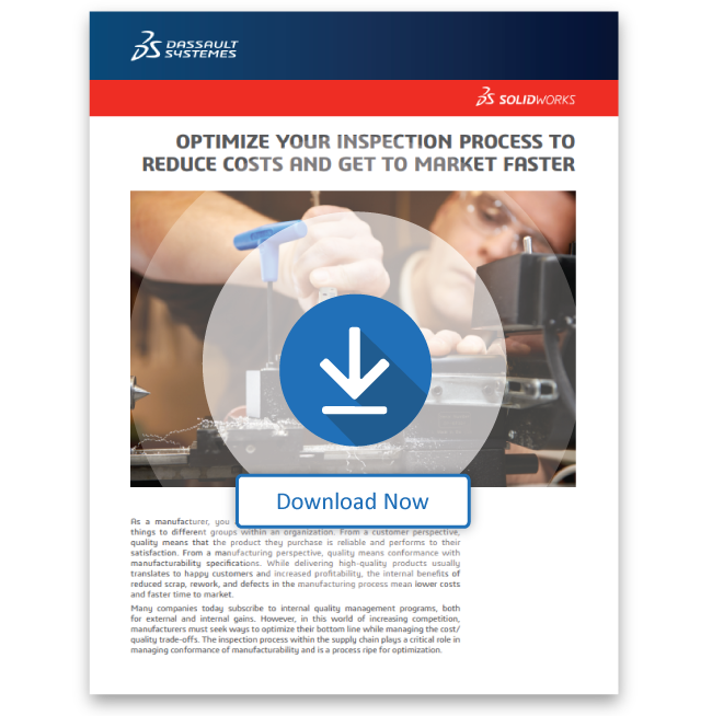 Optimize Your Inspection Process to Reduce Costs and Get to Market Faster
