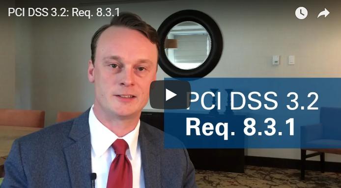 PCI DSS 3.2: Req. 8.3.1