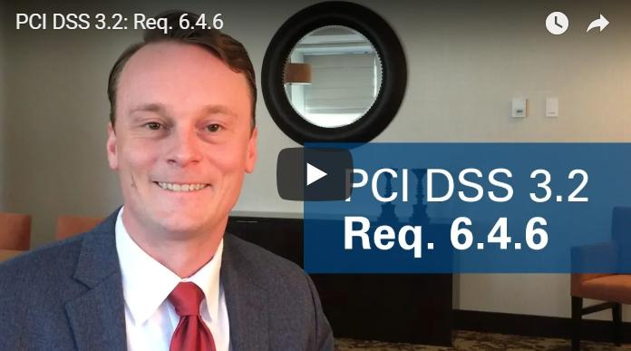 PCI DSS 3.2 Req. 6.4.6
