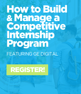 Webinar: How to Manage a Competitive Internship Program