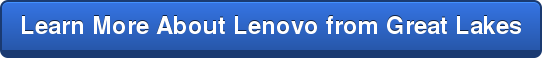 Learn More About Lenovo from Great Lakes