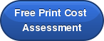 Free Print Cost  Assessment