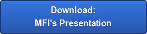 Download: MFI\u0026#39\u003Bs Presentation