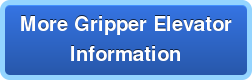 More Gripper ElevatorInformation