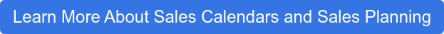 Learn More About Sales Calendars and Sales Planning