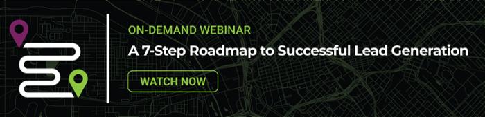 ON-DEMAND WEBINAR: A 7-Step Roadmap to Successful Lead Generation