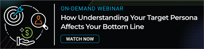watch now button - how understanding your target persona affects your bottom line