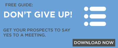 Don't give up -- get your prospects to say yes to a meeting. Download the free guide.