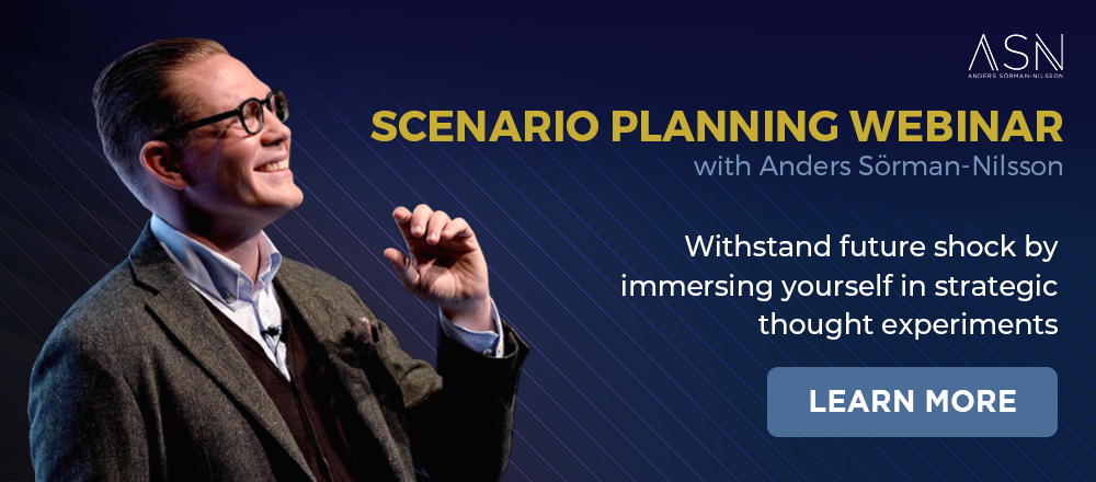 Scenario Planning Webinar with Futurist Anders Sörman-Nilsson