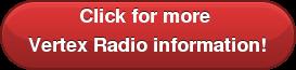 Click for more  Vertex Radio information!