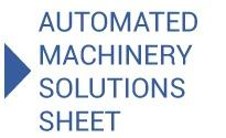 Automated Machinery Solutions Sheet