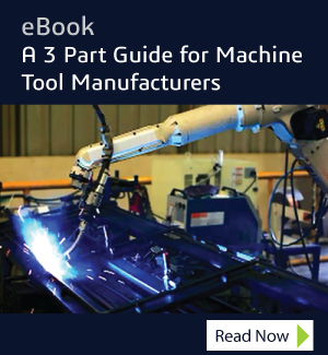 eBook - Software Solutions: A 3 Part Guide for Machine Tool Manufacturers