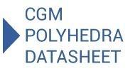 CGM Polyhedra Datasheet