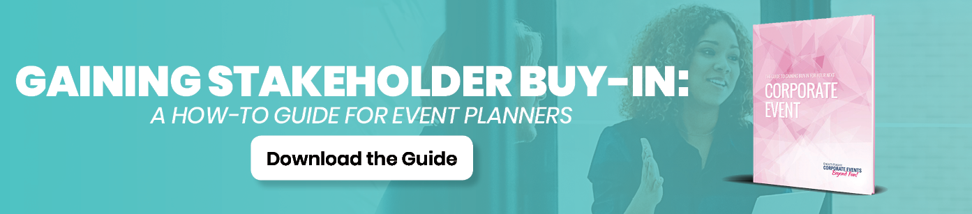 Download Guide: Gaining Buy-In for Your Next Corporate Event