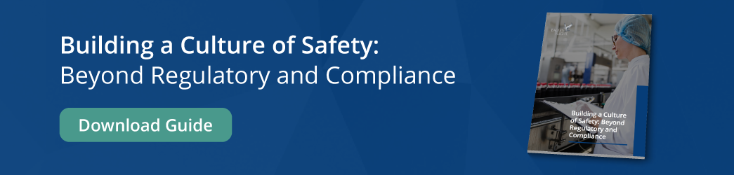 building a culture of safety beyond regulatory and compliance