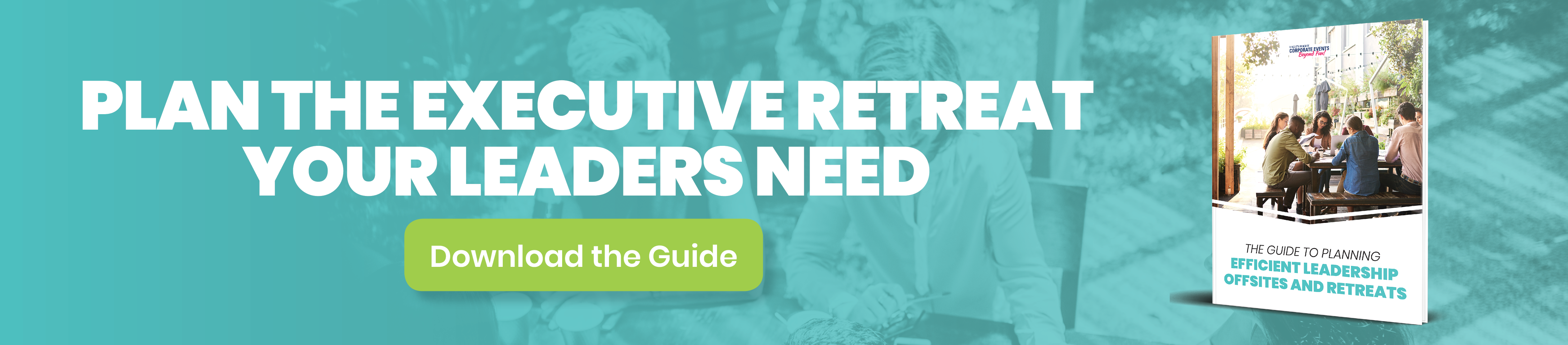 The Guide to Planning Efficient Leadership Offsites and Retreats