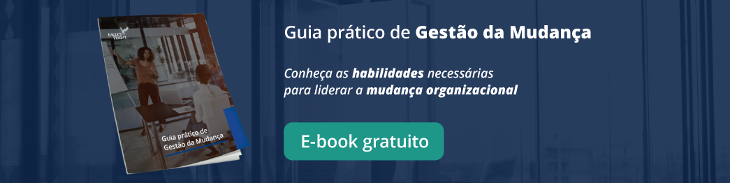 E-book gratuito exclusivo:  Guia prático de Gestão da Mudança »