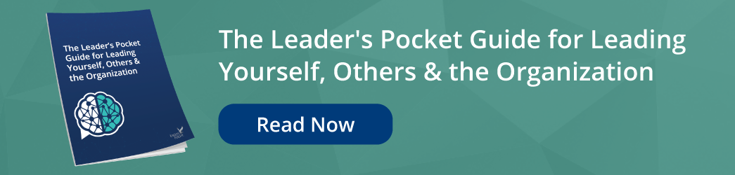 The Leader's Pocket Guide for Leading Yourself, Others & the Organization