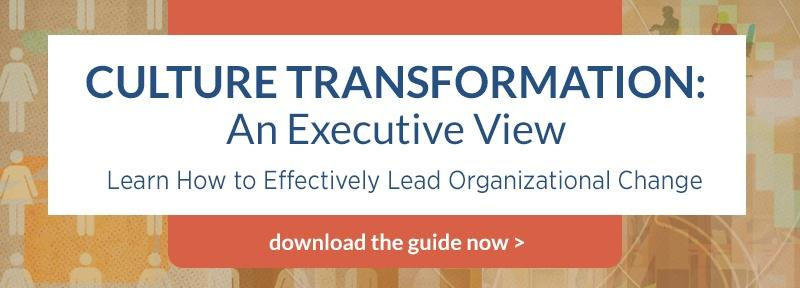 Culture Transformation: Executive View