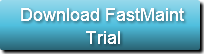 Download FastMaint Trial