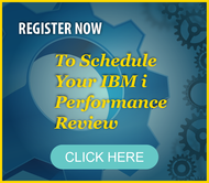 IBM i Performance Review
