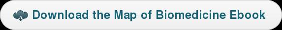 Download the Map of Biomedicine Ebook