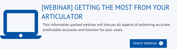 webinar-getting-the-most-from-your-articulator
