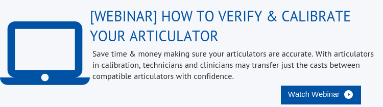webinar-how-to-verify-and-calibrate-your-articulator