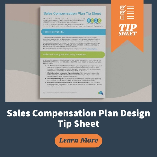Get our free tip sheet on sales compensation plan design!
