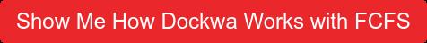 Show Me How Dockwa Works with FCFS