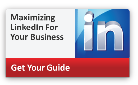 Maximizing LinkedIn For Your Business:  The ABC's & 123's