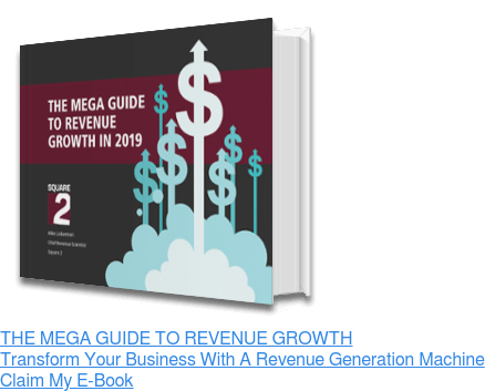 THE MEGA GUIDE TO REVENUE GROWTH Transform Your Business With A Revenue  Generation Machine Claim My E-Book