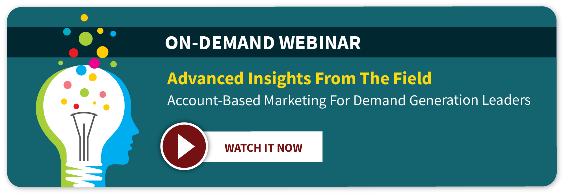Account-Based Marketing For Demand Generation Leaders