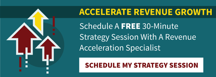 Schedule A Free 30-Minute Strategy Session With A Revenue Acceleration Specialist