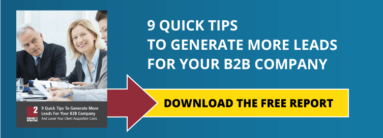 Get The Free Report - 9 Quick Tips To Generate More Leads For Your B2B Company