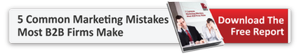 5 Common Marketing Mistakes Most B2B Firms Make