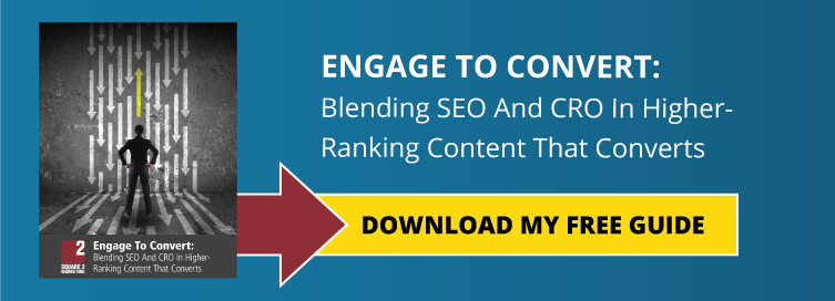 Engage To Convert: Blending SEO And CRO In Higher-Ranking Content That Converts
