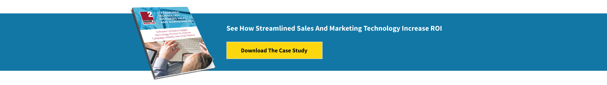 See How Streamlined Sales And Marketing Technology Increase ROI