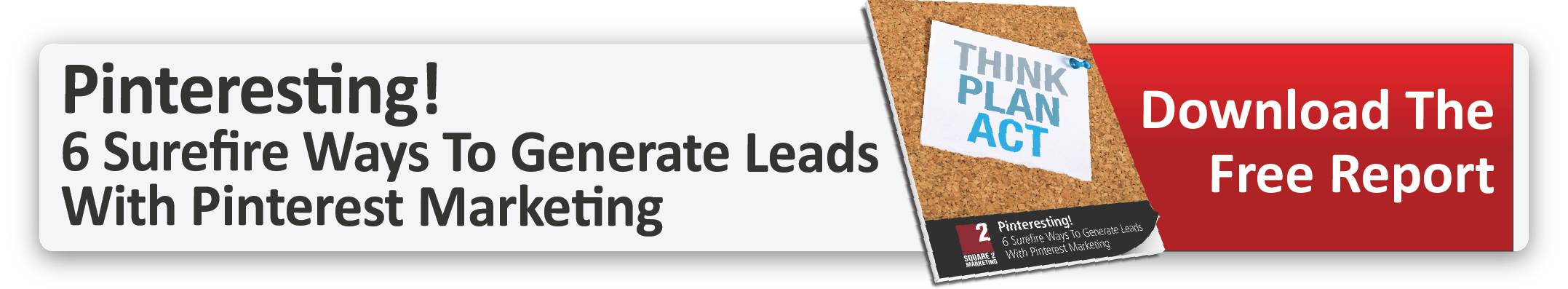 Pinteresting! 6 Surefire Ways To Generate Leads - Download now