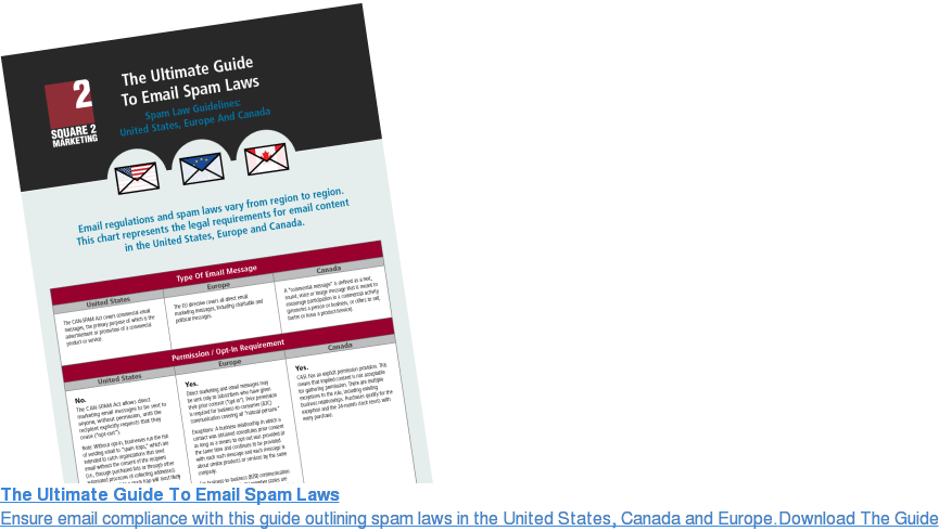 The Ultimate Guide To Email Spam Laws Ensure email compliance with this guide outlining spam laws in the United  States, Canada and Europe.Download The Guide
