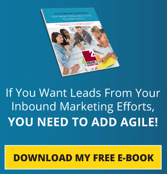 If You Want Leads From Inbound Marketing, You Need To Add Agile