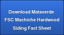 Download Mataverde  FSCMachiche Hardwood Siding Fact Sheet