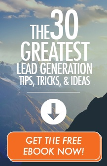 The 30 Greatest Lead Generation Tips, Tricks, and Ideas. Get the free ebook now!