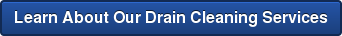 Learn About Our Drain Cleaning Services