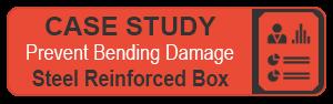 Steel Reinforced Box