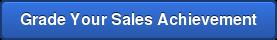 Grade Your Sales Achievement