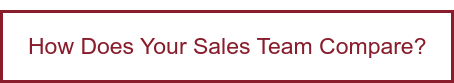 How Does Your Sales Team Compare?