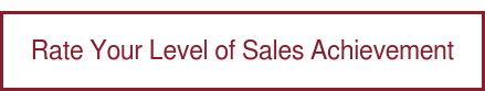 Rate Your Level of Sales Achievement