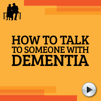 How to Talk to Someone with Dementia