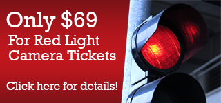 Only $69 for Red Light Camera Tickets